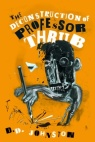 Cover for D.D. Johnston's novel, The Deconstruction of Professor Thrub