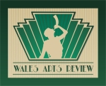 Wales Arts Review