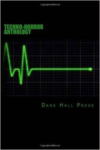 Techno-Horror Anthology